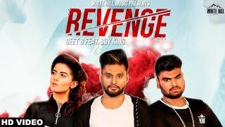 Revenge (Full Song) Geet B feat Boy King | New Songs 2018 | White Hill Music