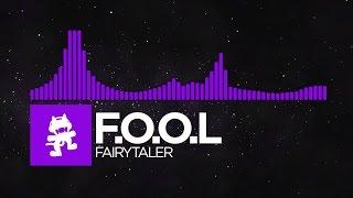 [Dubstep] - F.O.O.L - Fairytaler [Monstercat EP Release]