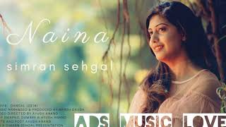 Naina- Dangel  ||2018 cover Song By Simran Sehgal