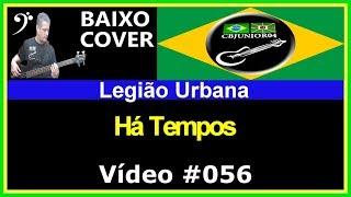 Legião Urbana - Há Tempos (no BAIXO com Tablatura) bass cover tab