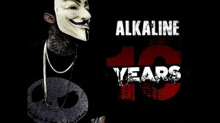 ALKALINE - 10 YEARS - RAW - ARMZHOUSE RECORDS - APRIL 2015