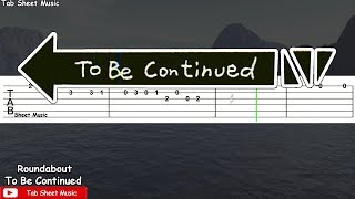 To Be Continued - Guitar Tutorial