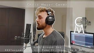 Arms Around You - XXXTENTACION & Lil Pump Ft. Swae Lee & Maluma (Chris Mayor Cover)