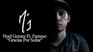 Nuel Gomez - Gracias Por Soñar Ft. Famoso (Official Audio)