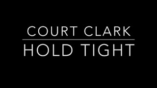 Court Clark - Hold Tight (Madonna Cover)