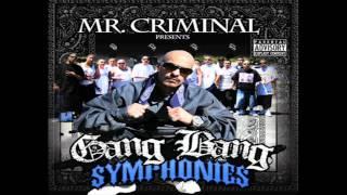 Mr. Criminal- From Cali To Madrid (Ft. Sr. Ortega, Lil Jose) (NEW MUSIC 2011)