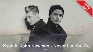 "John Newman confirms his track with Kygo ""Never Let You Go"" on Snapchat"