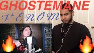 GHOSTEMANE - VENOM | REACTION