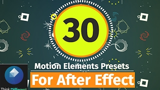30 Motion Elements Presets Pack For After Effect