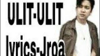 Lyrics Ulit ulit-Jroa
