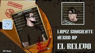 Lapiz Conciente Ft  Negro HP - El Relevo (CICATRICES EL ÁLBUM)