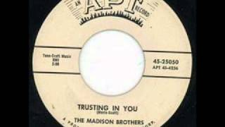 Madison Brothers - Trusting in you