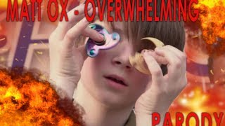 MATT OX - Overwhelming (Prod. by OogieMane) PARODY [Always Yellin]