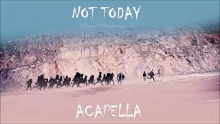 [Acapella/Vocals Amplified] BTS - NOT TODAY