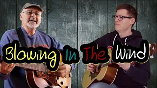Blowing in the Wind (Cover by Howell Osborne & Michael Enz)