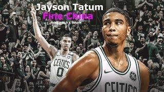Jayson Tatum Mix - Fine China (Juice WRLD & Future)
