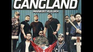 Gangland Feat Dj Hans    Mankirt Aulakh    Deep Jandu    Sukh Sanghera  