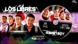 LOS LIBRES 2017 - Sírvame otra copa + mp3