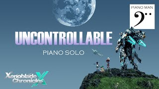 Uncontrollable | Xenoblade Chronicles X piano solo