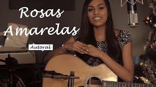 Sabrina Lopes - Rosas Amarelas (autoral)