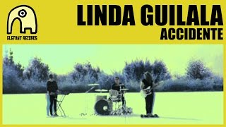 LINDA GUILALA - Accidente [Official]