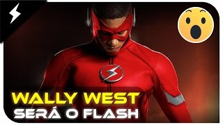 WALLY WEST SERÁ O FLASH DA 4ª TEMPORADA DE THE FLASH - TEORIA | Espaço Nerd