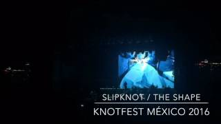 Slipknot, The Shape; live at Knotfest Mexico 2016