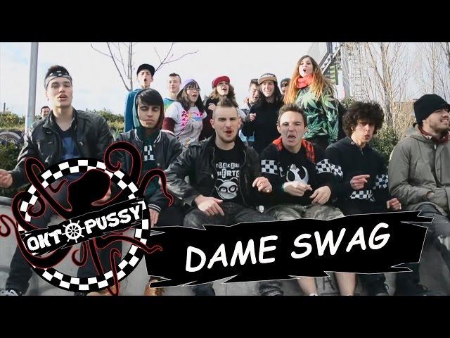 Videoclip de la canción Dame Swag de Oktopussy