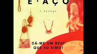 E. Aço - Orgulha-te (Beat Selecta - Hipots «Strugglaz»)