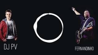 Dj Pv - Fogo Santo ( Musica Nova 2017 ) Feat Fernandinho