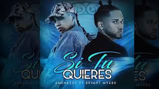 "Si Tu Quieres - El Nene La Amenaza ""Amenazzy"" ft Bryant Myers | Oficial Audio"