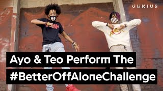 "Official Ayo & Teo ""Better Off Alone"" Dance Challenge"