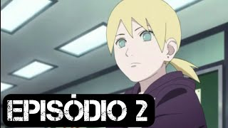 Anime : Boruto / Naruto Next Generations episódio 02 legendado-PT | Animes space