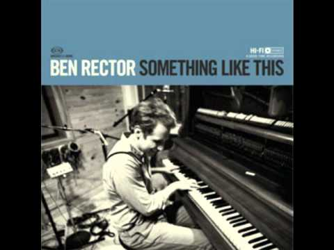 Song For The Suburbs Ben Rector All Rights Reserved Ben Rector