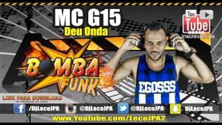 MC G15 - Deu Onda, O Pai te ama ( Vs Light ) 2017
