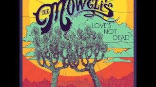 The Mowgli's - Time