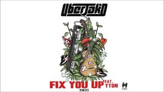 Uberjak'd - Fix You Up (feat. Yton) (Darude Remix Edit)
