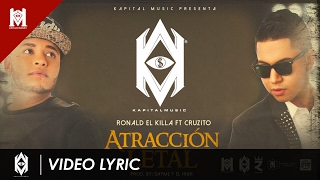 Ronald El Killa Ft Cruzito - Atracción Letal