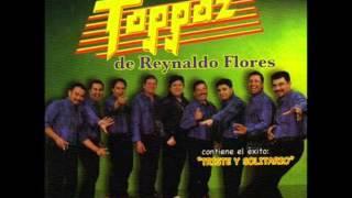 Grupo Toppaz  -TRISTE Y SOLITARIO