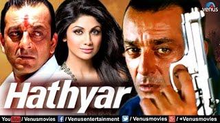 Hathyar | Hindi Movies | Sanjay Dutt Full Movies | Bollywood Action Movies width=