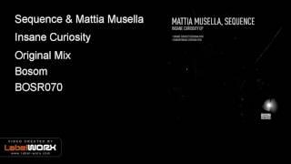 Sequence & Mattia Musella - Insane Curiosity (Original Mix)