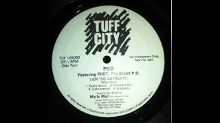PHD feat. Poet, The Grand P.O. - I Am The Authentic (Marley Marl Prod. 1995)