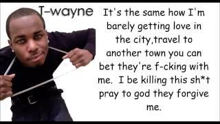 T  Wayne  Nasty Freestyle lyrics
