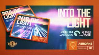 John Macraven ft. Robin Vane - Into the light (Original Mix) [Airborne]  (8-6-2015)