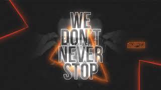 DJ Matheus Lazaretti - We Don't Never Stop
