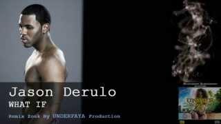 Jason Derulo   What If Remix Zouk By Underfaya Prod] (UZUSVOL1)