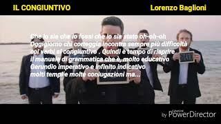Lorenzo Baglioni - Il congiuntivo (Audio + Testo)