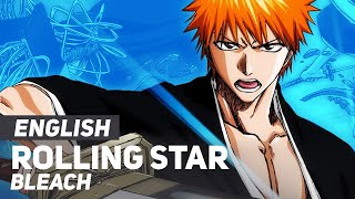 """Bleach - """"Rolling Star"""" (Opening 5) 