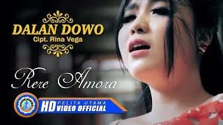 Dalan Dowo - Rere Amora