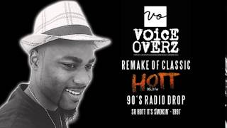 "HOTT 95.3 CLASSIC PROMO 19th YEAR REMAKE - ""So Hott it's Smokin'"""